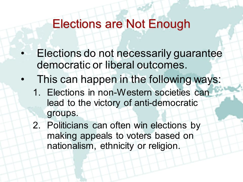 Elections are Not Enough