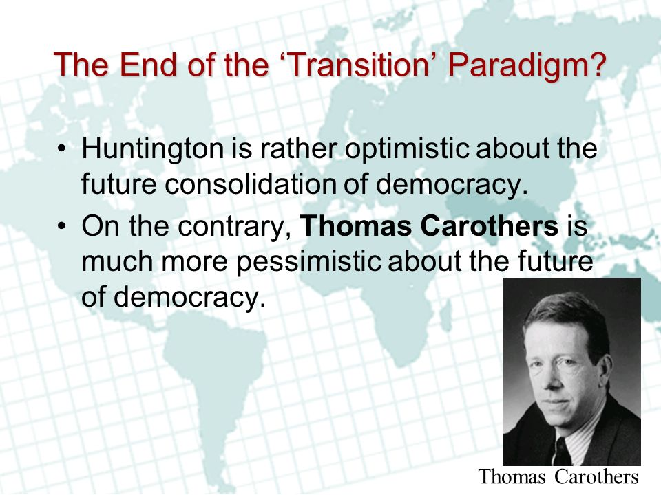 The End of the 'Transition' Paradigm