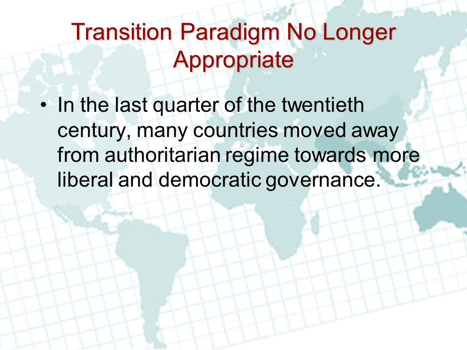 Transition Paradigm No Longer Appropriate