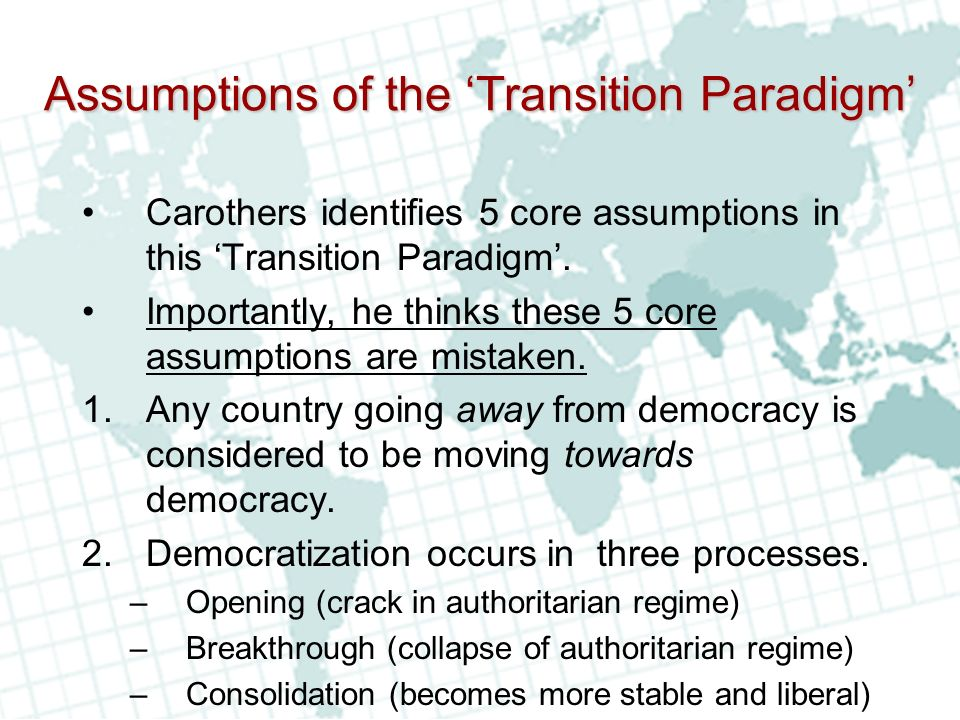 Assumptions of the 'Transition Paradigm'