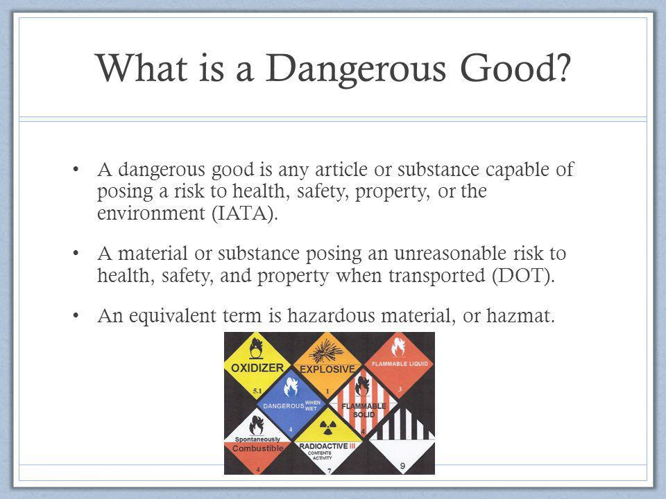 What is a Dangerous Good