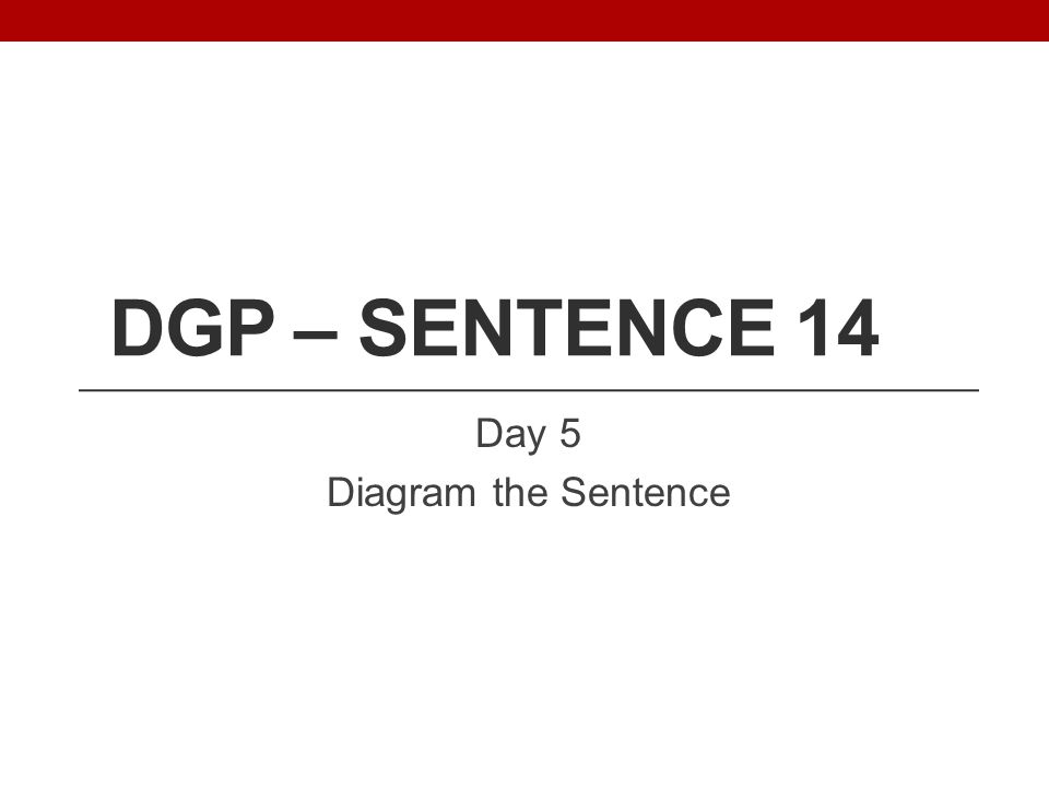 Day 5 Diagram the Sentence