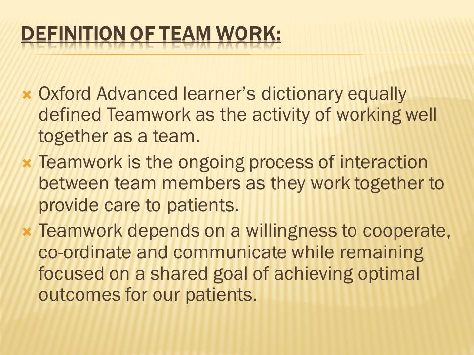 Definition of Team Work: