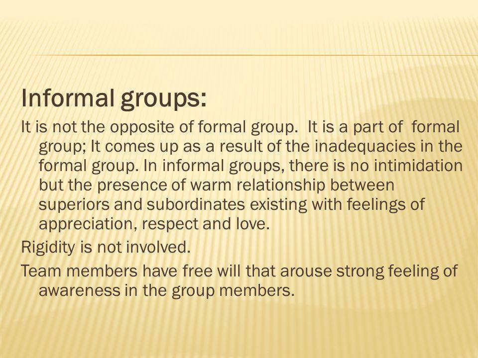 Informal groups: