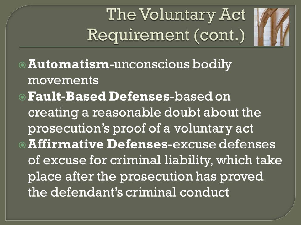 The Voluntary Act Requirement (cont.)