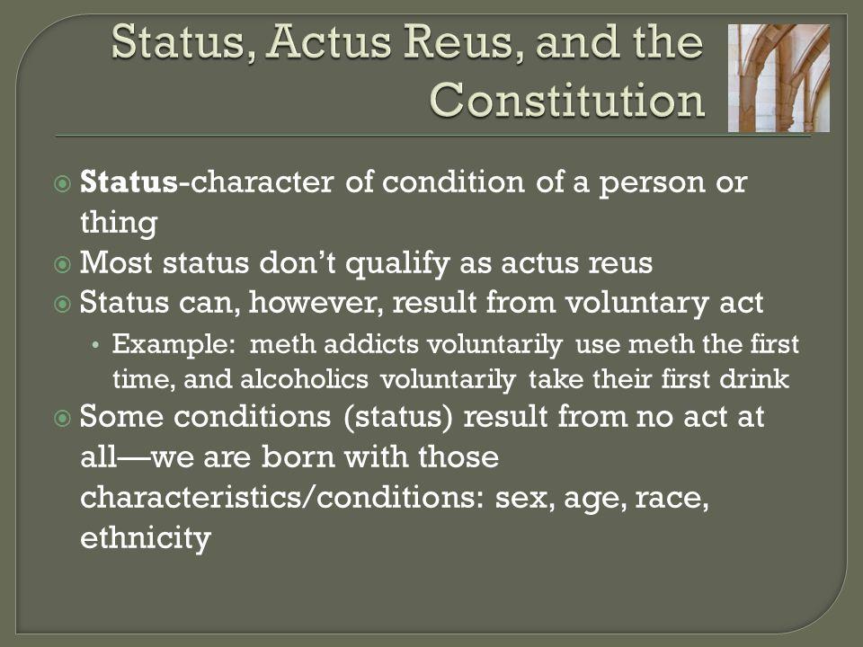 Status, Actus Reus, and the Constitution