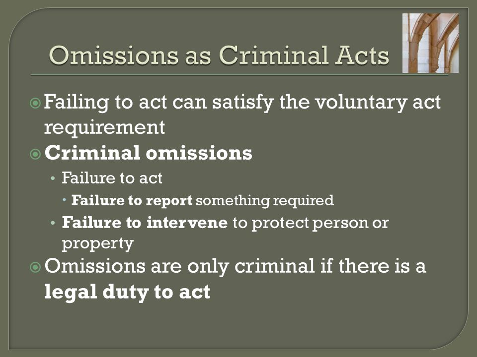 Omissions as Criminal Acts