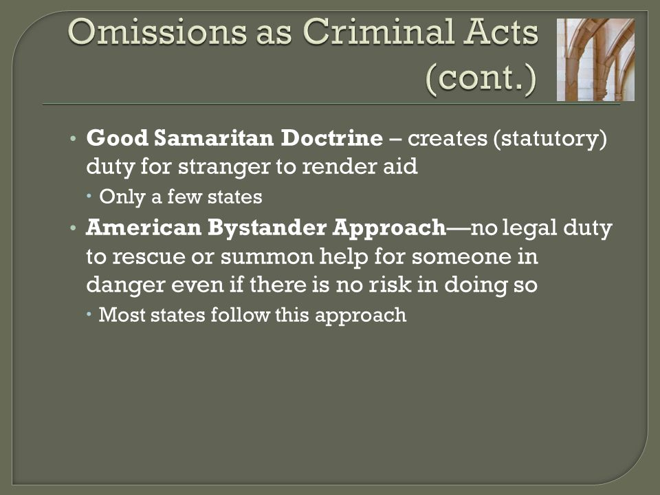 Omissions as Criminal Acts (cont.)