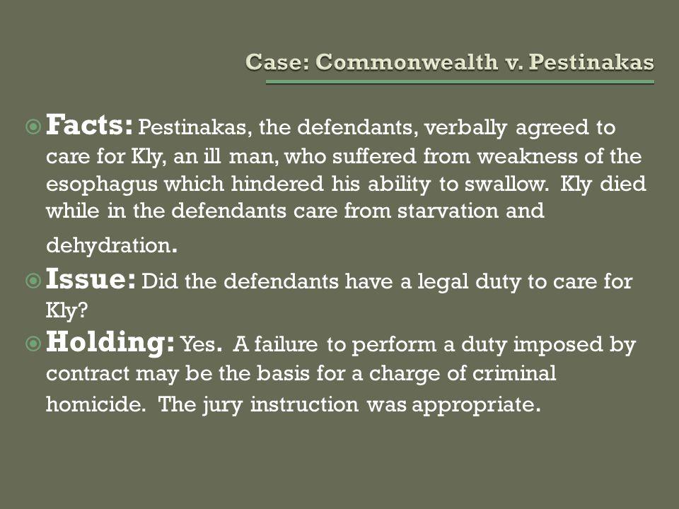 Case: Commonwealth v. Pestinakas