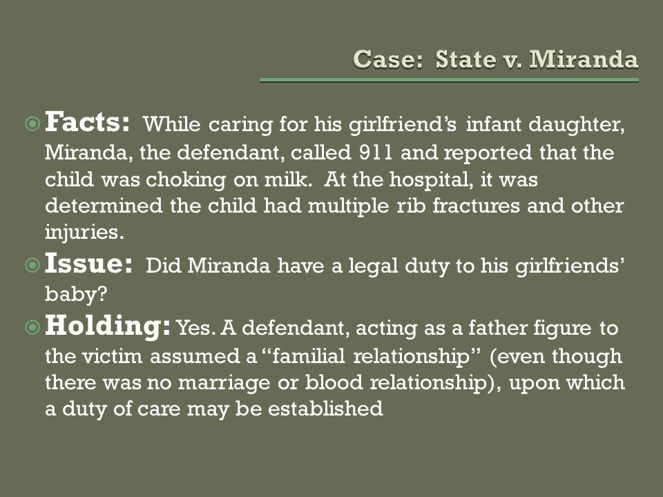 Issue: Did Miranda have a legal duty to his girlfriends' baby
