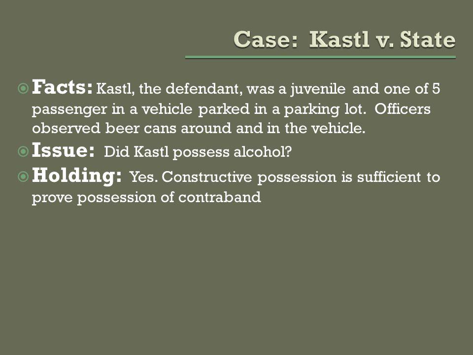 Case: Kastl v. State