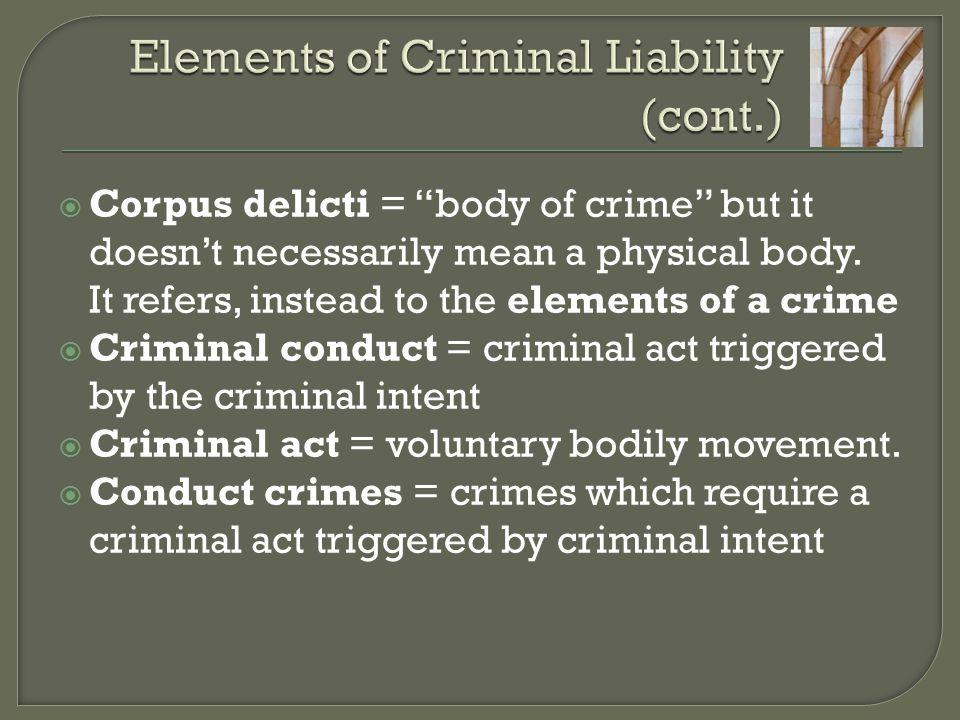 Elements of Criminal Liability (cont.)