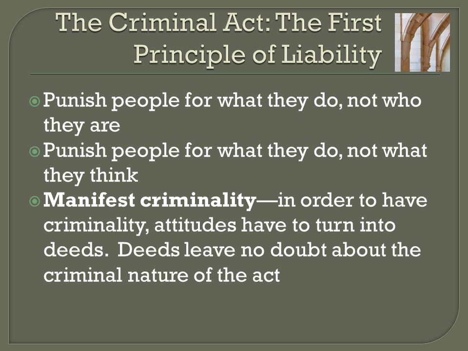 The Criminal Act: The First Principle of Liability