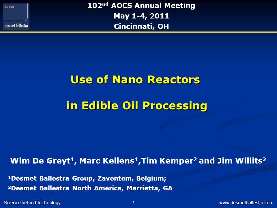 Use of Nano Reactors in Edible Oil Processing