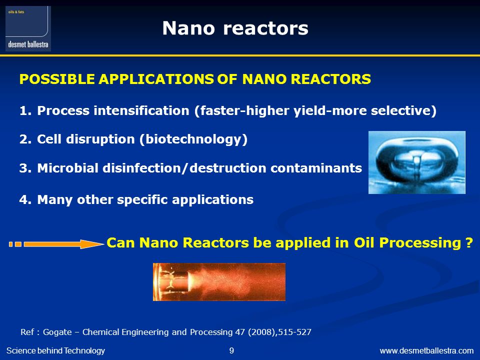 Can Nano Reactors be applied in Oil Processing