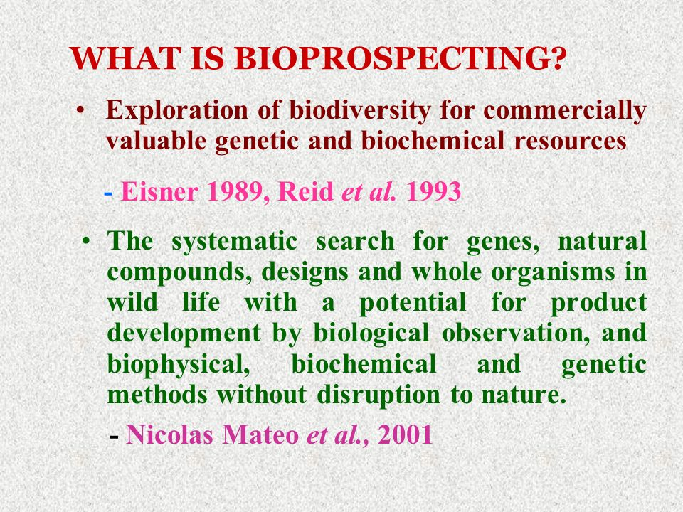 WHAT IS BIOPROSPECTING