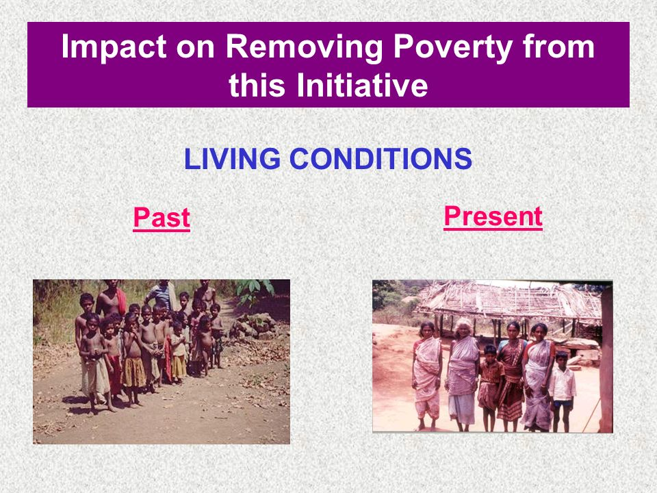 Impact on Removing Poverty from this Initiative