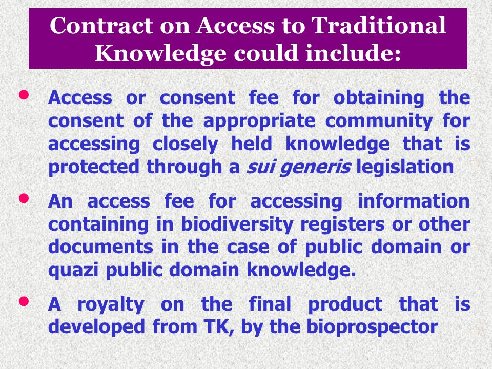 Contract on Access to Traditional Knowledge could include: