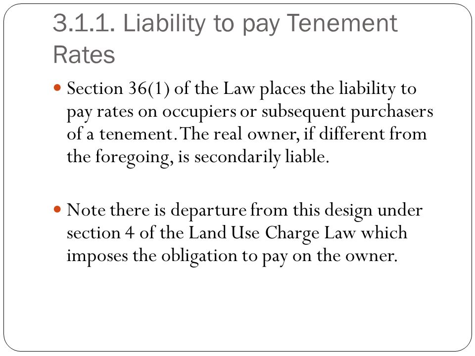 Liability to pay Tenement Rates