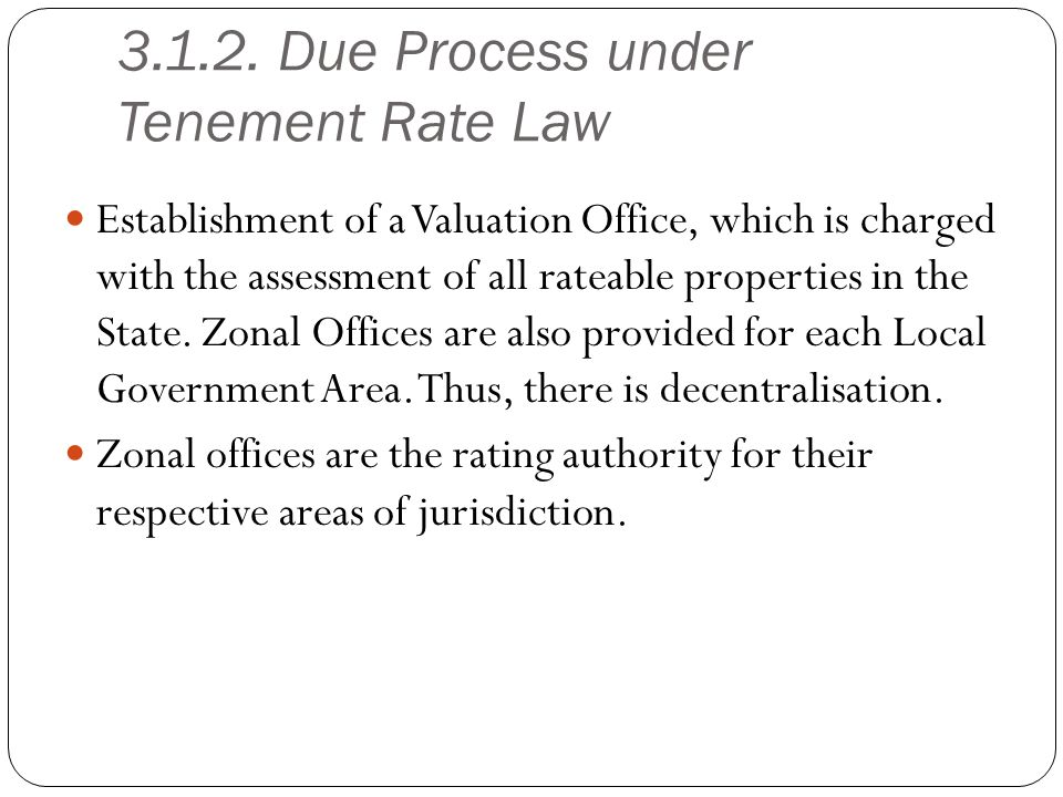 Due Process under Tenement Rate Law