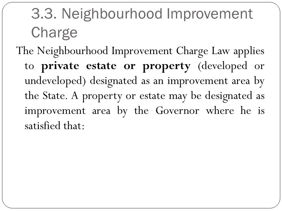 3.3. Neighbourhood Improvement Charge