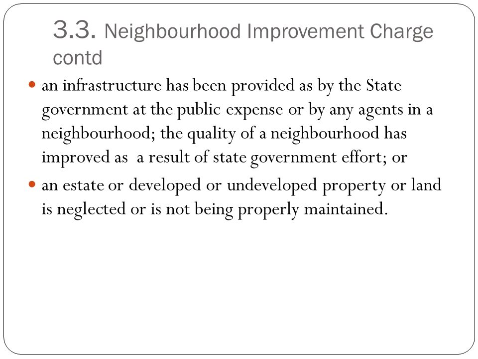 3.3. Neighbourhood Improvement Charge contd