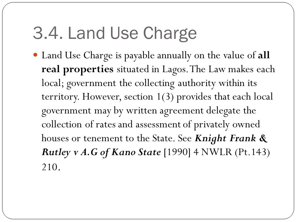 3.4. Land Use Charge