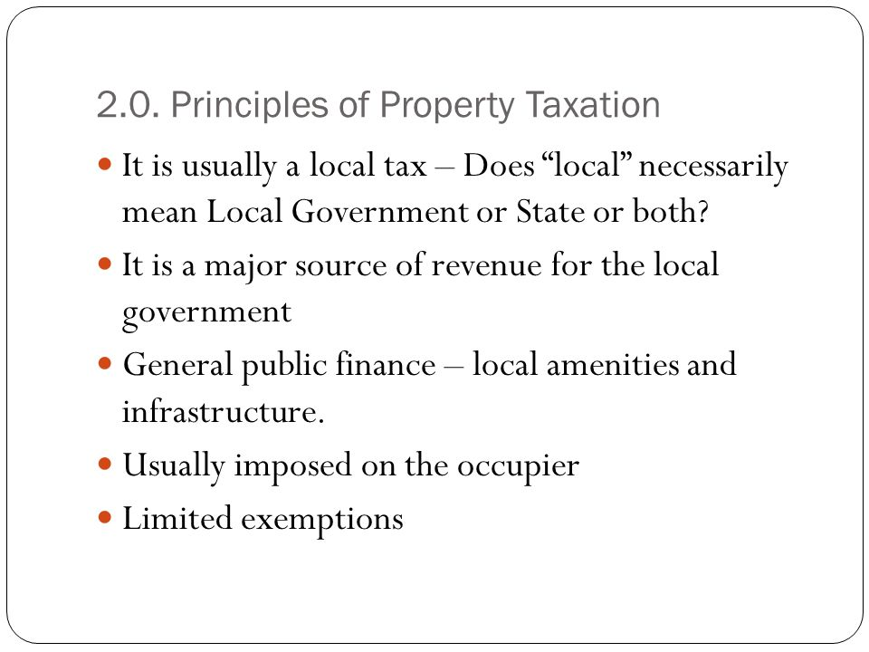 2.0. Principles of Property Taxation