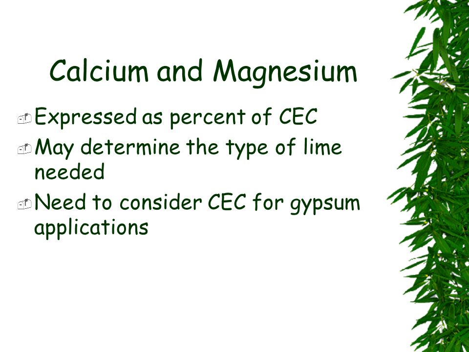 Calcium and Magnesium Expressed as percent of CEC