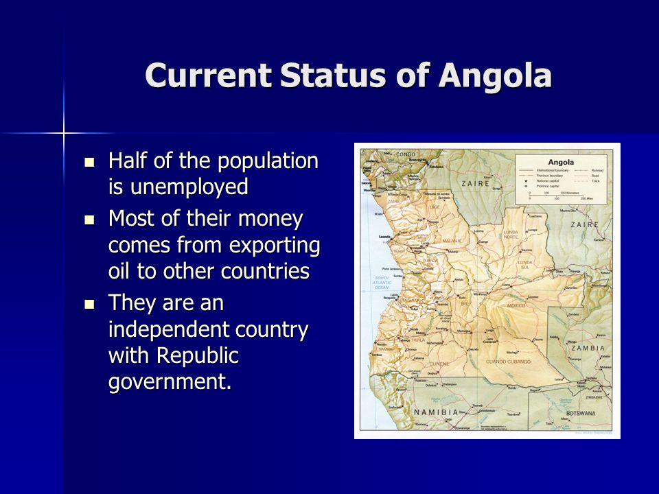 Current Status of Angola
