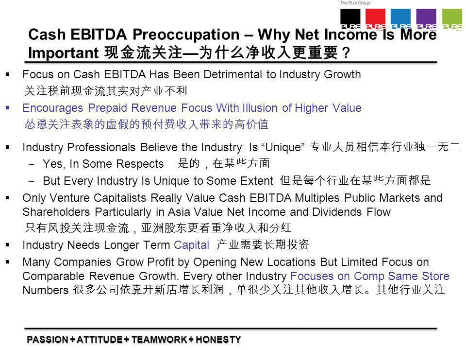 Cash EBITDA Preoccupation – Why Net Income Is More Important 现金流关注—为什么净收入更重要?