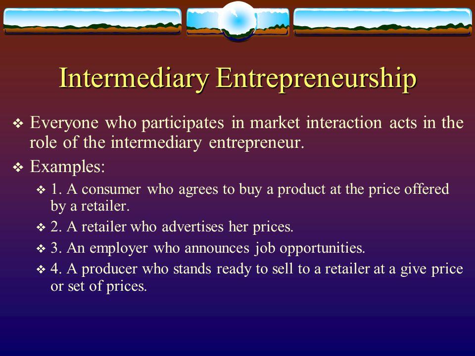 Intermediary Entrepreneurship