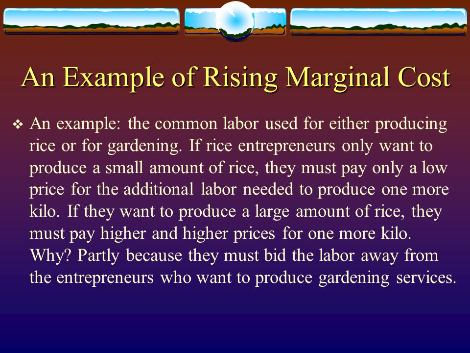 An Example of Rising Marginal Cost