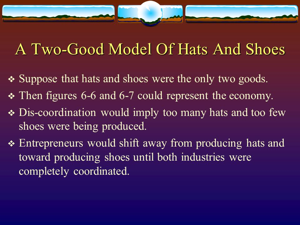 A Two-Good Model Of Hats And Shoes