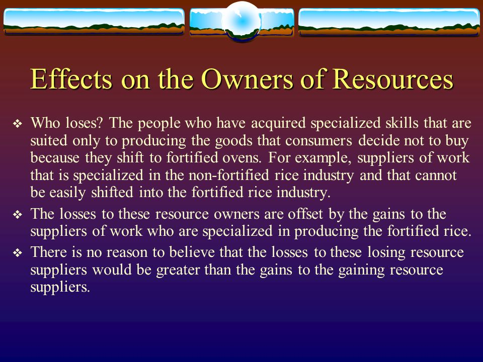 Effects on the Owners of Resources