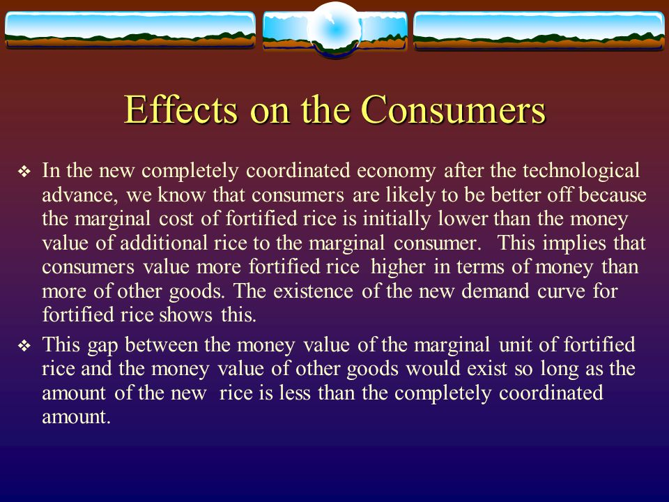 Effects on the Consumers