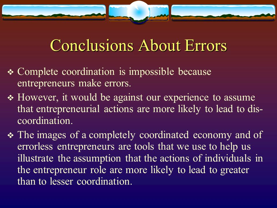 Conclusions About Errors