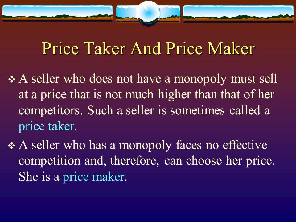 Price Taker And Price Maker