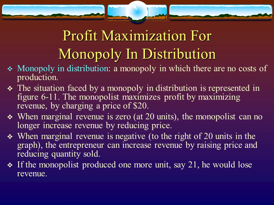 Profit Maximization For Monopoly In Distribution