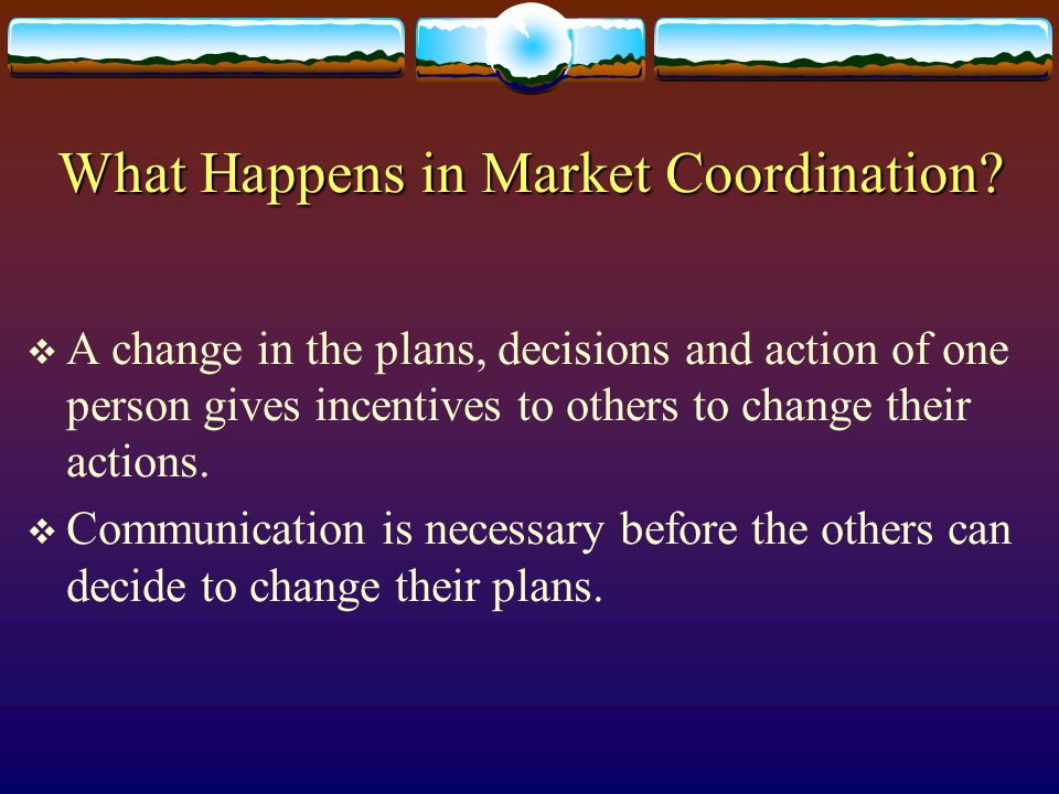 What Happens in Market Coordination