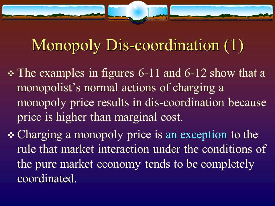Monopoly Dis-coordination (1)