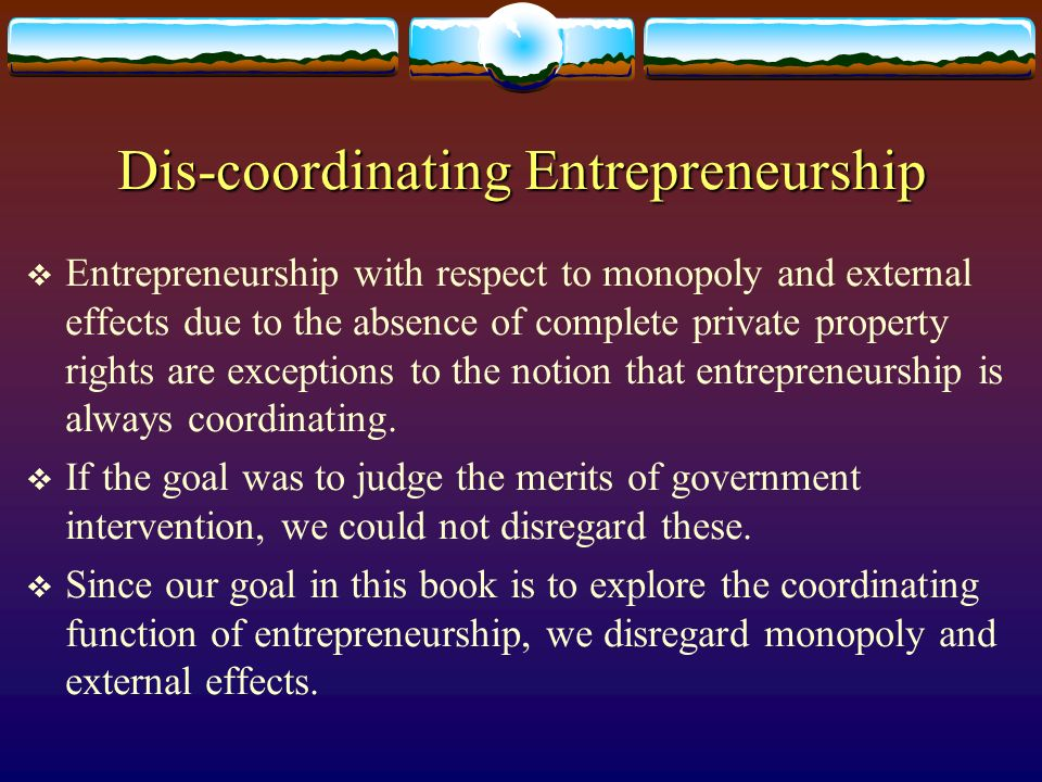 Dis-coordinating Entrepreneurship