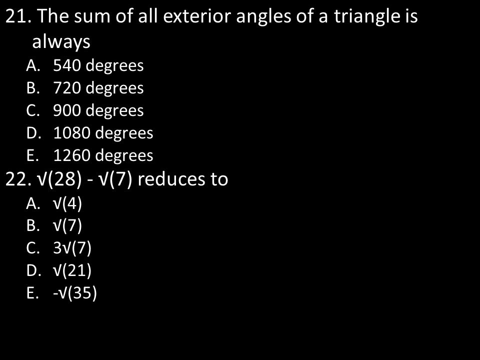 The sum of all exterior angles of a triangle is always