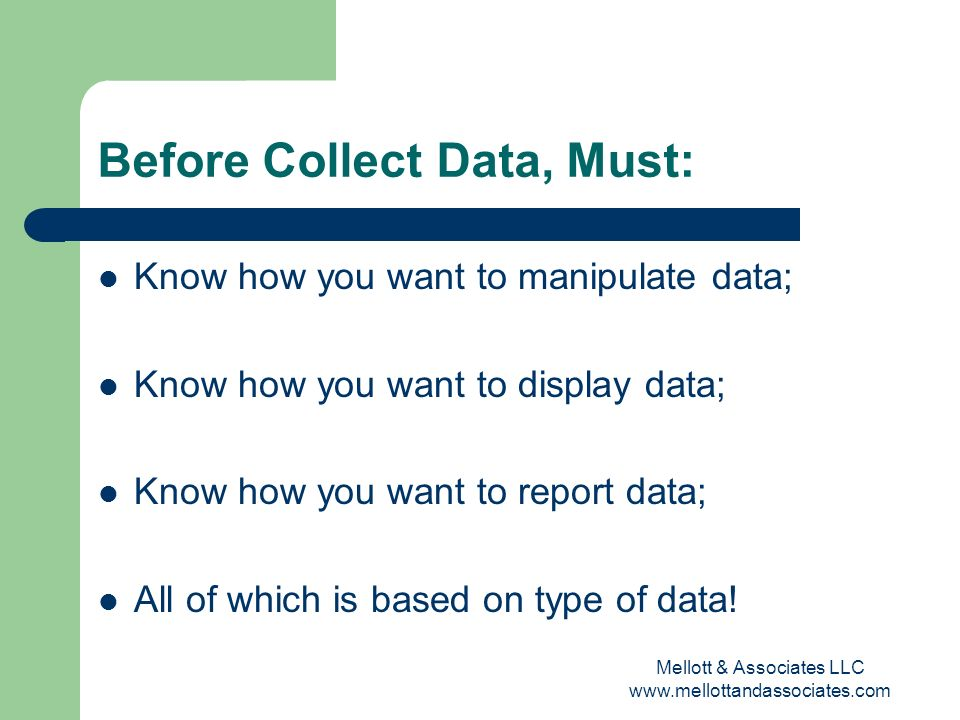 Before Collect Data, Must: