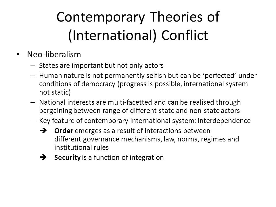 Contemporary Theories of (International) Conflict