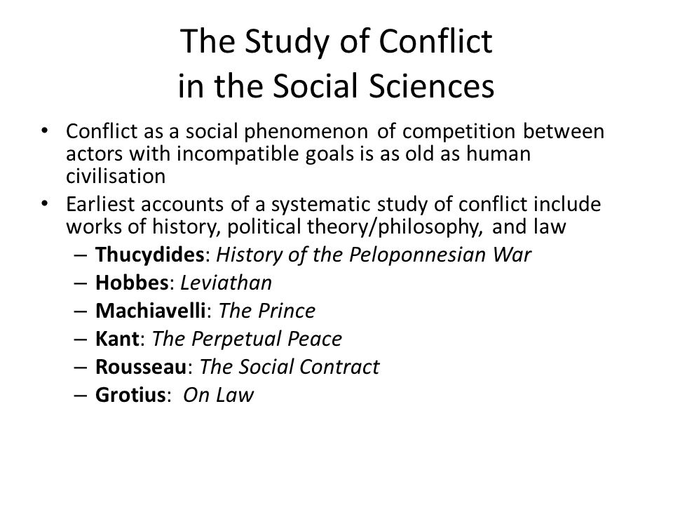 The Study of Conflict in the Social Sciences