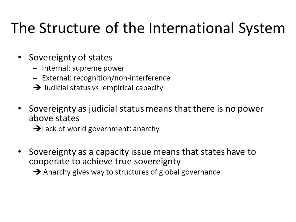The Structure of the International System