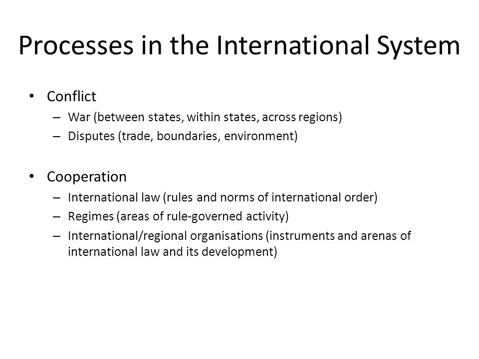 Processes in the International System