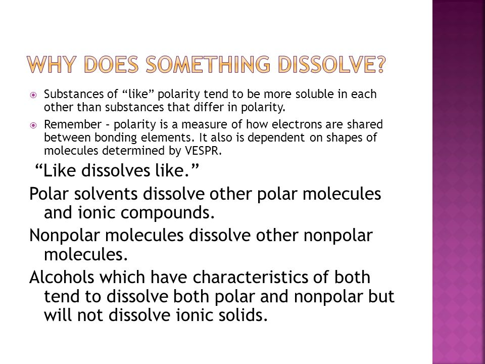 Why Does Something Dissolve