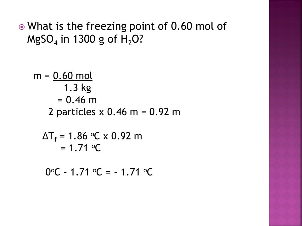 What is the freezing point of 0.60 mol of MgSO4 in 1300 g of H2O